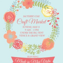 Mar Vista's Farmers & Mothers Day Craft Market